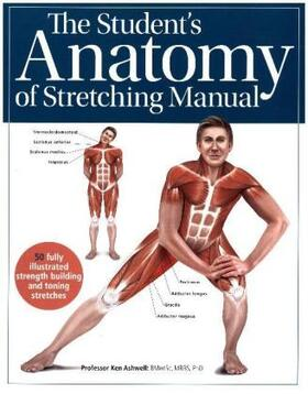 The Student's Anatomy of Stretching Manual | Buch | sack.de