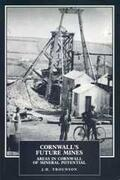 Trounson / Burt / Waite    Cornwall's Future Mines   Buch    Sack Fachmedien