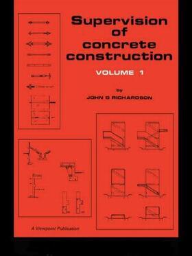 Richardson | Supervision of Concrete Construction 1 | Buch | sack.de