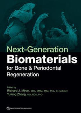 Miron / Zhang | Next-Generation Biomaterials for Bone & Periodontal Regeneration | Buch | sack.de