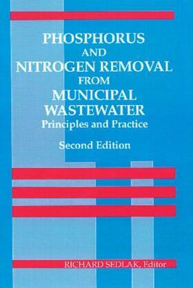 Sedlak | Phosphorus and Nitrogen Removal from Municipal Wastewater | Buch | sack.de