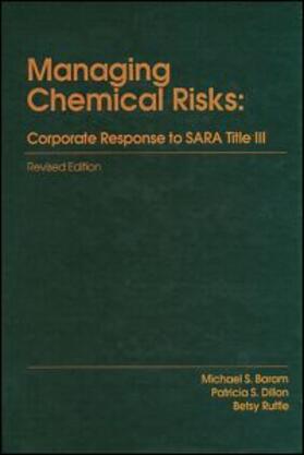 Baram | Managing Chemical RisksCorporate Response to Sara Title III | Buch | sack.de