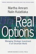 Martha Amram / Nalin Kulatilaka |  Real Options | Buch |  Sack Fachmedien