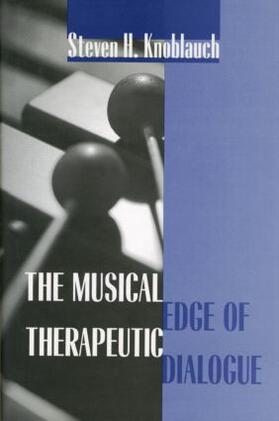 Knoblauch | The Musical Edge of Therapeutic Dialogue | Buch | sack.de