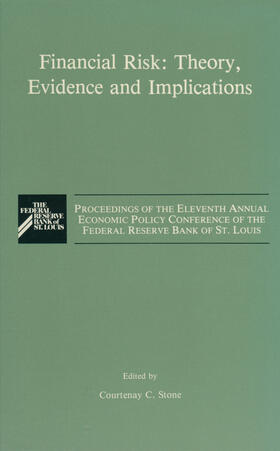 Stone | Financial Risk: Theory, Evidence and Implications | Buch | sack.de