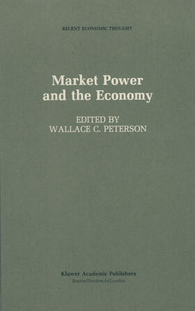 Peterson   Market Power and the Economy   Buch   sack.de