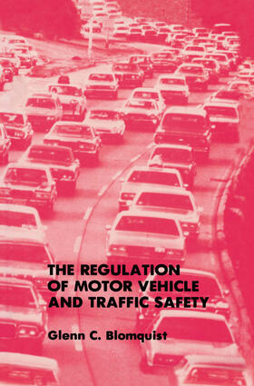 Blomquist | The Regulation of Motor Vehicle and Traffic Safety | Buch | sack.de