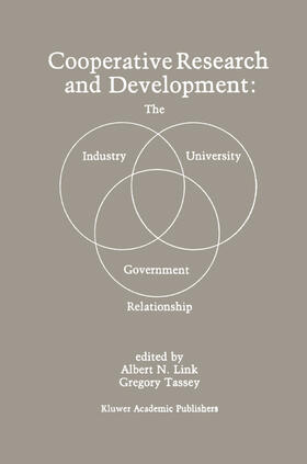 Link / Tassey   Cooperative Research and Development: The Industry-University-Government Relationship   Buch   sack.de