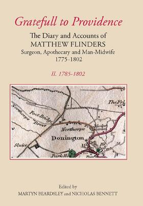 Beardsley / Bennett | `Gratefull to Providence': The Diary and Accounts of Matthew Flinders, Surgeon, Apothecary, and Man-Midwife, 1775-1802 | Buch | sack.de
