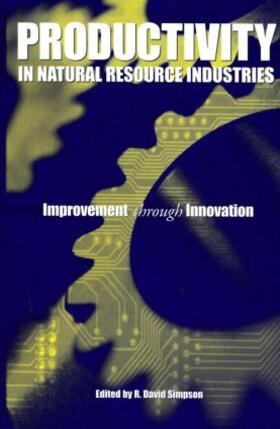 Simpson | Productivity in Natural Resource Industries | Buch | sack.de