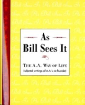 As Bill Sees It   Buch   sack.de