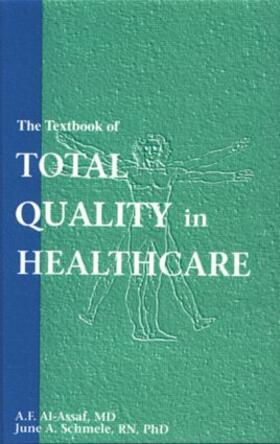 Al-Assaf / Schmele | The Textbook of Total Quality in Healthcare | Buch | sack.de