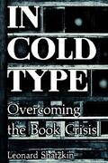 Shatzkin |  In Cold Type | eBook | Sack Fachmedien
