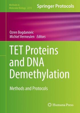 Bogdanovic / Vermeulen | TET Proteins and DNA Demethylation | Buch | sack.de
