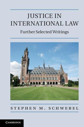 Schwebel | Justice in International Law | Buch | sack.de
