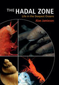 Jamieson, Alan    The Hadal Zone: Life in the Deepest Oceans   Buch    Sack Fachmedien