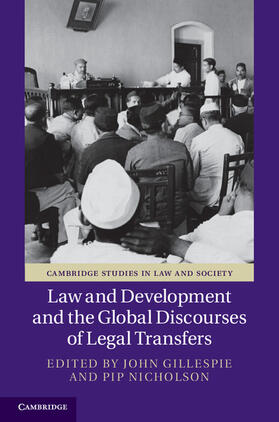 Gillespie / Nicholson | Law and Development and the Global Discourses of Legal Transfers | Buch | sack.de