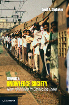 SinghaRoy | Towards a Knowledge Society: New Identities in Emerging India | Buch | sack.de