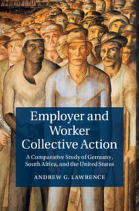 Lawrence | Employer and Worker Collective Action | Buch | sack.de