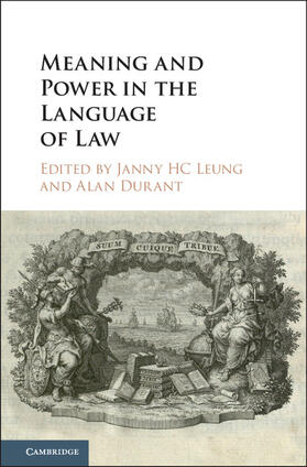 Leung / Durant   Meaning and Power in the Language of Law   Buch   sack.de