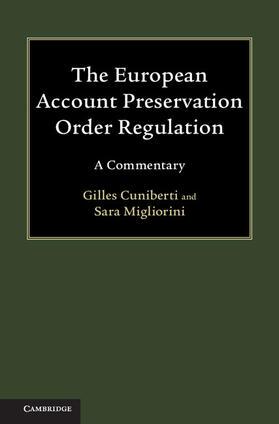 Cuniberti / Migliorini   The European Account Preservation Order Regulation   Buch   sack.de