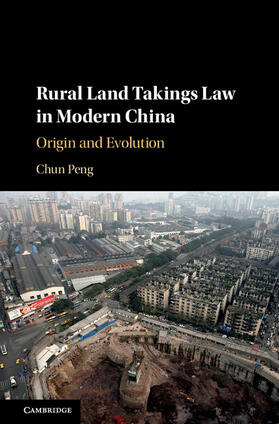 Peng | Rural Land Takings Law in Modern China | Buch | sack.de