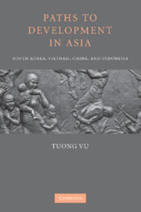 Vu   Paths to Development in Asia   Buch   sack.de