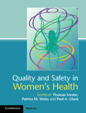 Ivester | Quality and Safety in Women's Health | Buch | sack.de