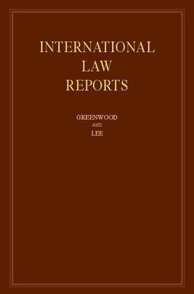Greenwood / Lee | International Law Reports: Volume 170 | Buch | sack.de