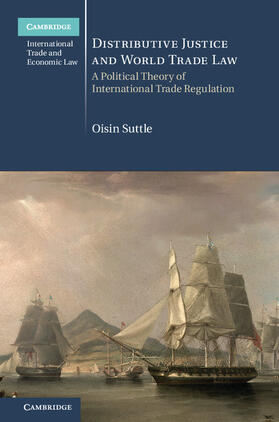 Suttle | Distributive Justice and World Trade Law | Buch | sack.de