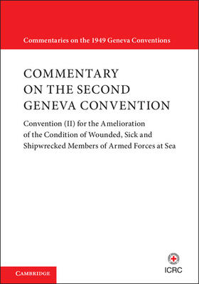 Commentary on the Second Geneva Convention | Buch | sack.de