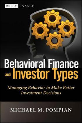 Pompian   Behavioral Finance and Investor Types   Buch   sack.de