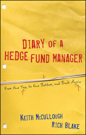 McCullough / Blake | Diary of a Hedge Fund Manager | Buch | sack.de