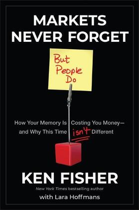Fisher / Hoffmans | Markets Never Forget (But People Do) | Buch | sack.de