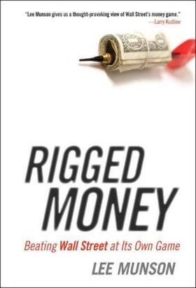 Rigged Money: Beating Wall Street at Its Own Game | Buch | sack.de