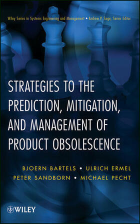 Bartels / Ermel / Sandborn | Strategies to the Prediction, Mitigation and Management of Product Obsolescence | Buch | sack.de