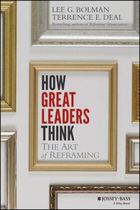 Bolman / Deal | How Great Leaders Think | Buch | sack.de