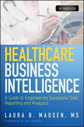 Madsen | Healthcare BI + website | Buch | sack.de