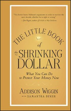 Wiggin | The Little Book of the Shrinking Dollar | Buch | sack.de