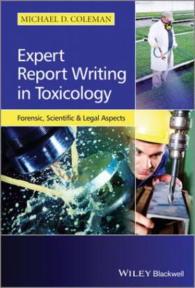 Coleman | Expert Report Writing in Toxicology | Buch | sack.de