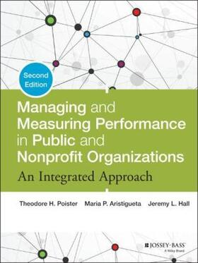 Poister / Aristigueta / Hall   Managing and Measuring Performance in Public and Nonprofit Organizations   Buch   sack.de