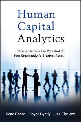 Pease / Byerly / Fitz-enz | Human Capital Analytics | Buch | sack.de