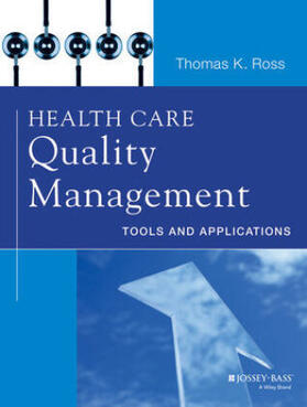 Ross | Health Care Quality Management | Buch | sack.de