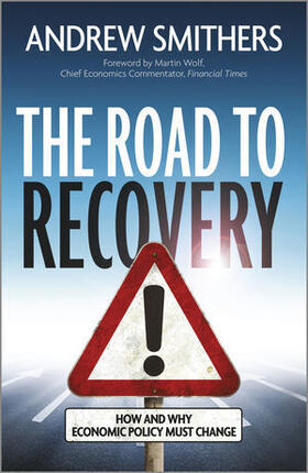 Smithers | The Road to Recovery: How and Why Economic Policy Must Change | Buch | sack.de