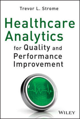 Strome | Healthcare Analytics for Quality and Performance Improvement | Buch | sack.de