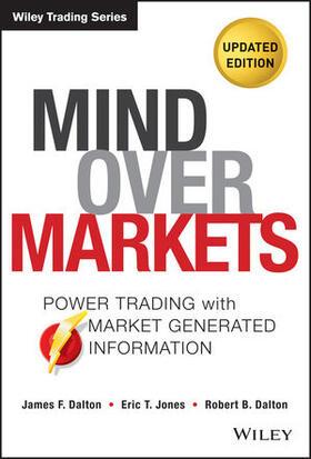 Dalton / Jones / Dalton   Mind Over Markets   Buch   sack.de