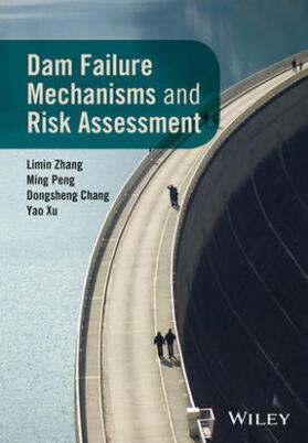 Zhang / Peng / Chang | Dam Failure Mechanisms and Risk Assessment | Buch | sack.de