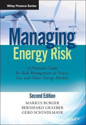 Burger / Graeber / Schindlmayr | Managing Energy Risk | Buch | sack.de