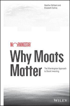 Brilliant / Collins | Why Moats Matter | Buch | sack.de