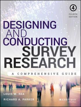 Rea / Parker | Designing and Conducting Survey Research | Buch | sack.de